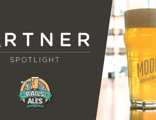 'Rails & Ales' Partner Spotlight – Modist Brewing Co.