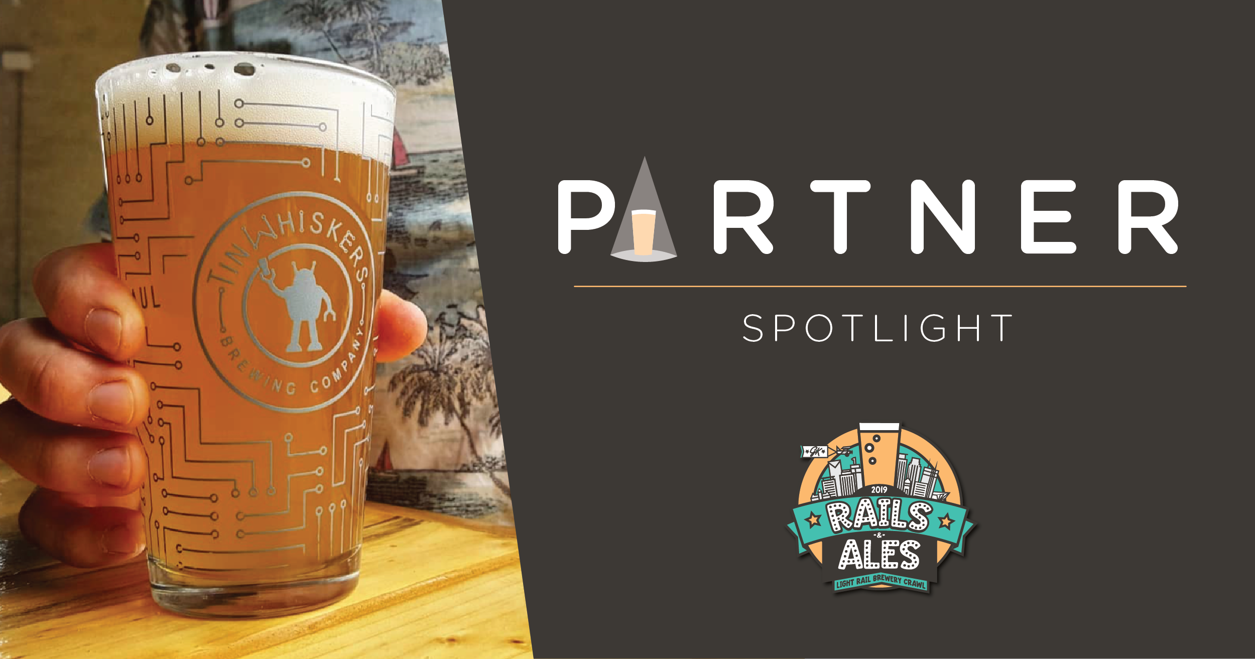 'Rails & Ales' Partner Spotlight – Tin Whiskers Brewing Co.