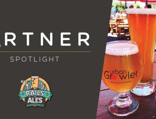 'Rails and Ales' Partner Spotlight – Urban Growler Brewing Co.