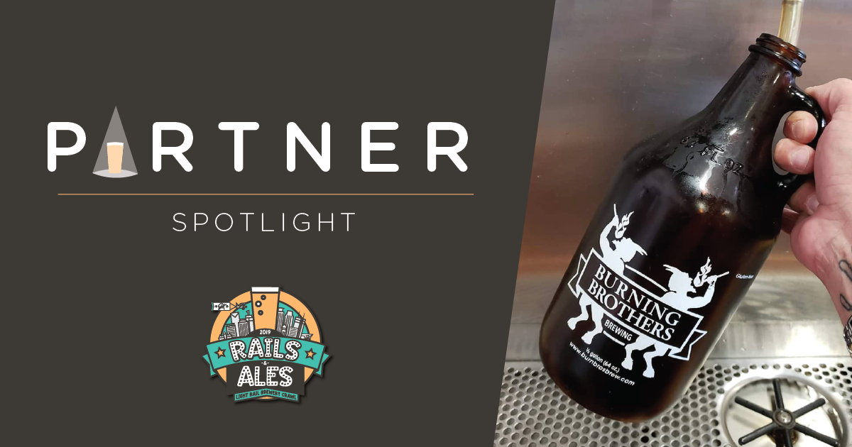 'Rails and Ales' Partner Spotlight – Burning Brothers