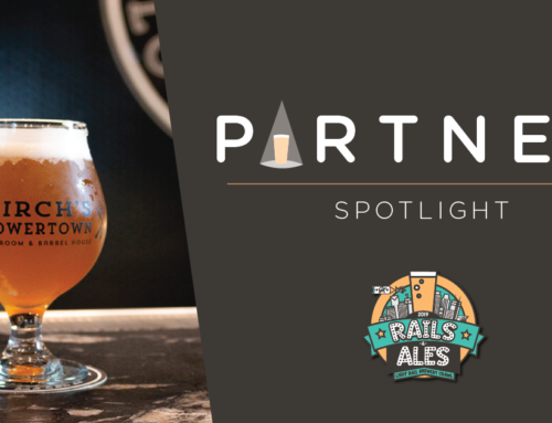 'Rails and Ales' Partner Spotlight – Birch's Lowertown