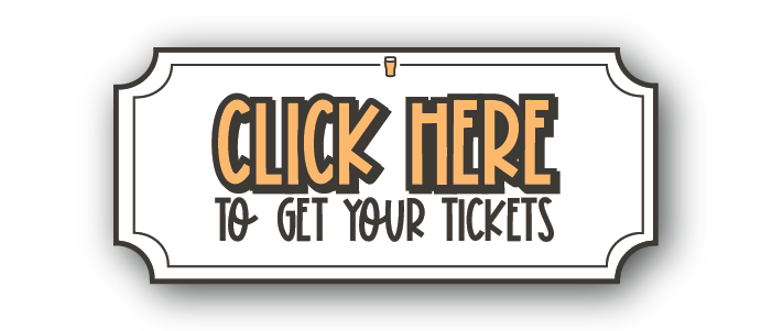 CLICK HERE TO GET YOUR TICKETS